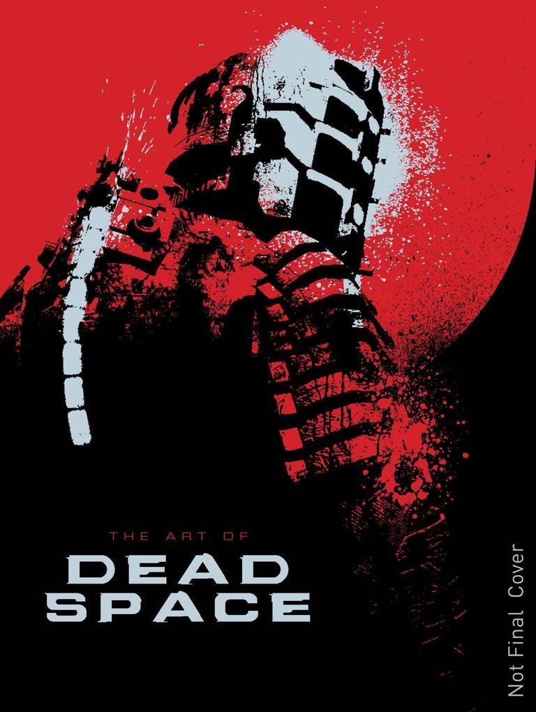 The Art of Dead Space als Buch von Martin Robinson