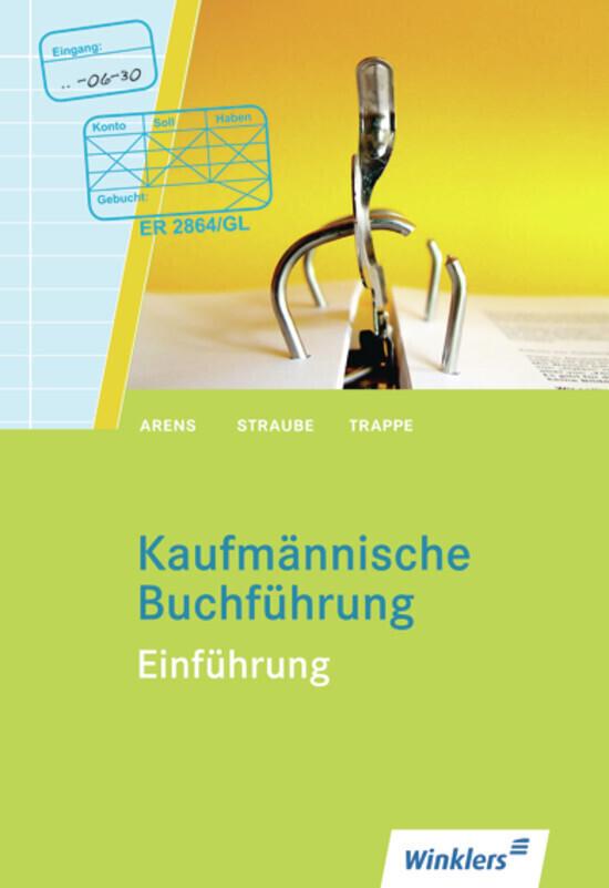 Kaufmännische Buchführung. Einführung als Buch