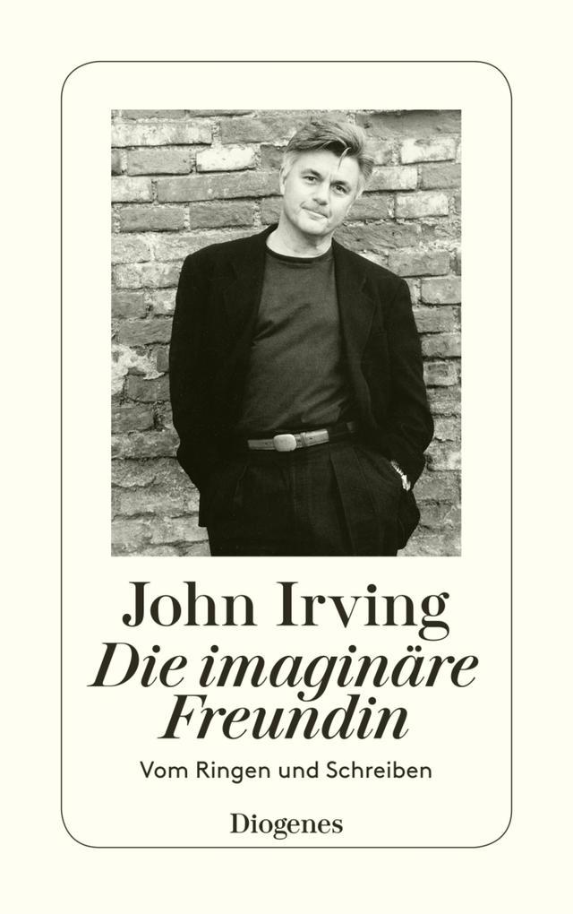Die imaginäre Freundin als eBook von John Irving