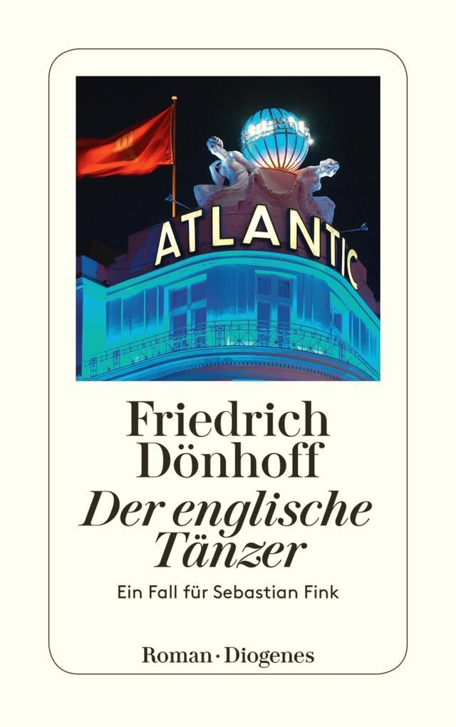 Der englische Tänzer als eBook von Friedrich Dönhoff