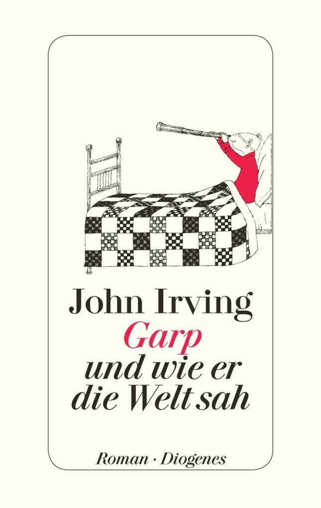 Garp und wie er die Welt sah als eBook