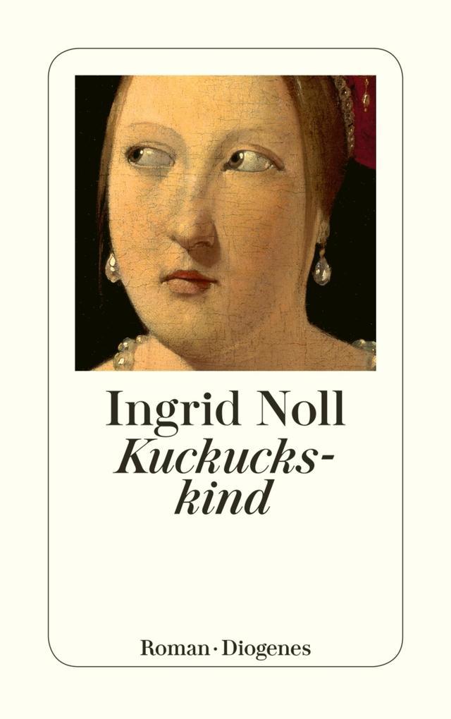 Kuckuckskind als eBook von Ingrid Noll