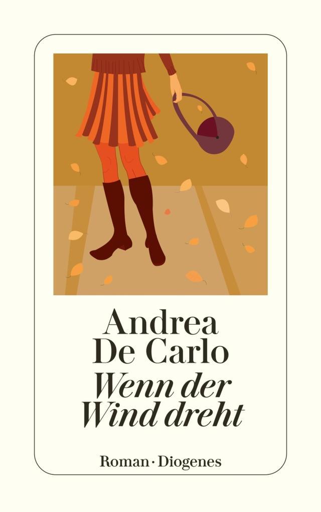 Wenn der Wind dreht als eBook von Andrea De Carlo