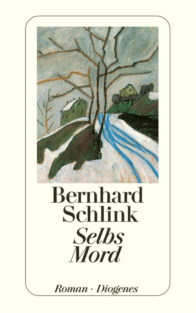 Selbs Mord als eBook von Bernhard Schlink
