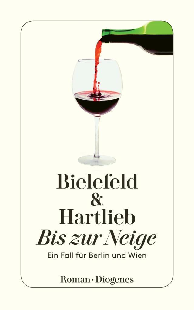 Bis zur Neige als eBook von Claus-Ulrich Bielefeld, Petra Hartlieb