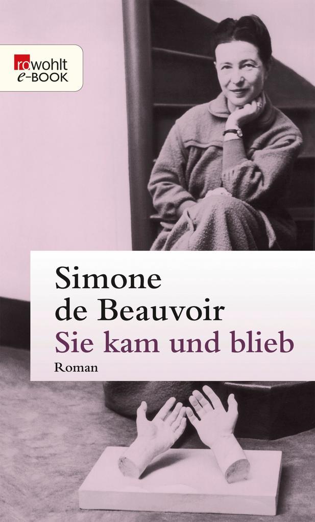 Sie kam und blieb als eBook von Simone de Beauvoir