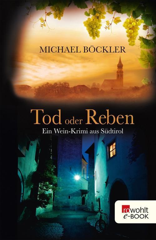 Tod oder Reben als eBook von Michael Böckler
