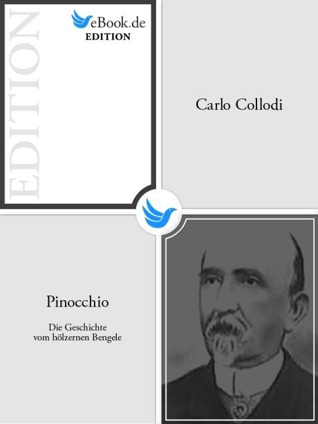 Pinocchio - Die Geschichte vom hölzernen Bengele als eBook