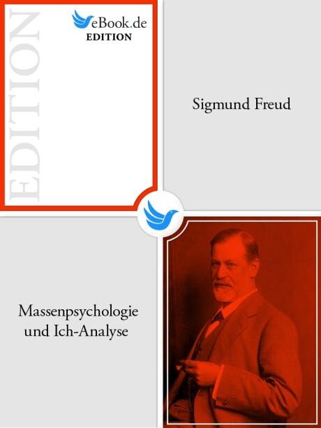 Massenpsychologie und Ich-Analyse als eBook