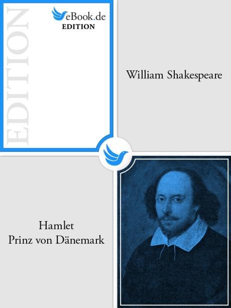 Hamlet, Prinz von Dänemark als eBook