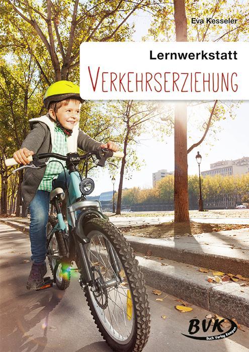 """Lernwerkstatt """"Verkehrserziehung"""" als Buch"""