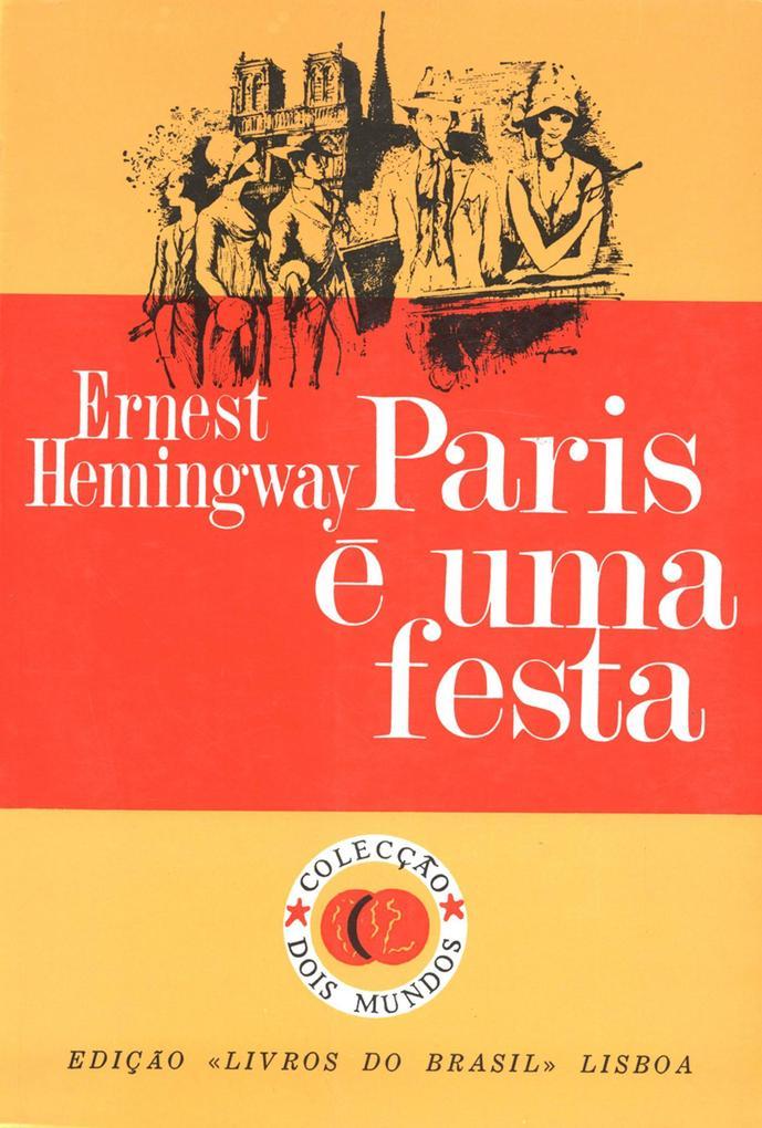 Paris e uma festa [A Moveable Feast] (Portuguese Edition)