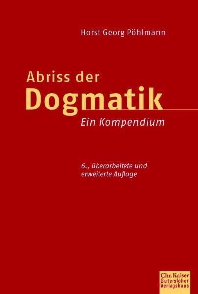 Abriß der Dogmatik als Buch