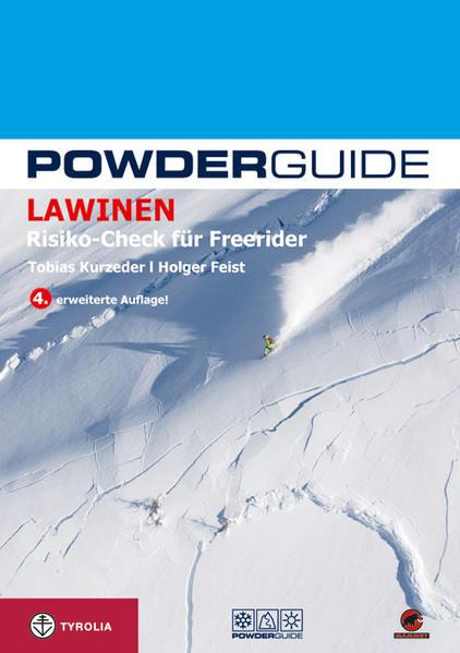 Powderguide Lawinen: Risiko-Check für Freerider als Buch