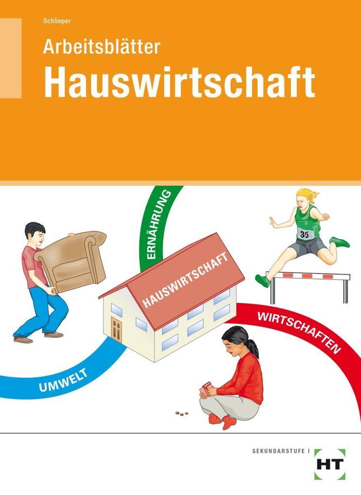 Arbeitsblätter Hauswirtschaft. Schülerausgabe als Buch