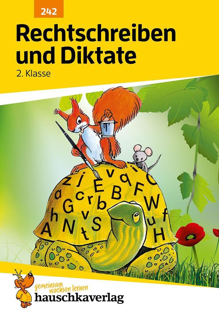 Rechtschreiben und Diktate 2. Klasse als Buch (kartoniert)
