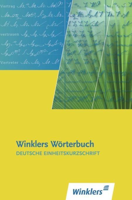 Winklers Wörterbuch - Deutsche Einheitskurzschrift als Buch