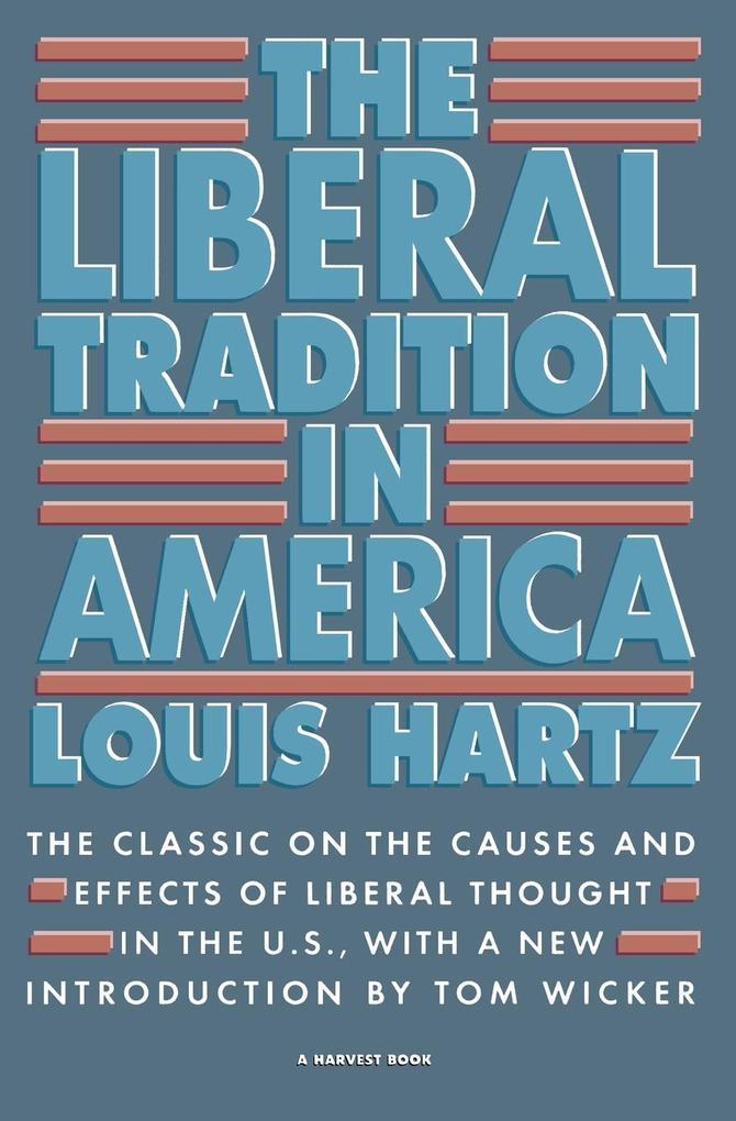 The Liberal Tradition in America als Taschenbuch