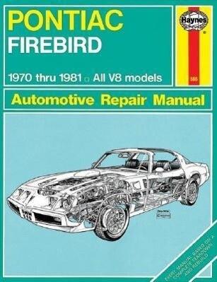 Pontiac Firebird V8, 1970-1981: All V8 Models als Taschenbuch