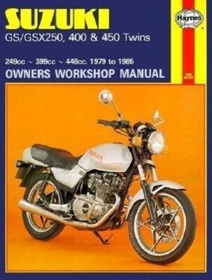 Suzuki GS and GSX 250, 400 and 450 Twins Owners Workshop Man als Buch