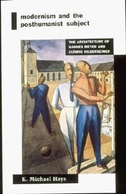Modernism and the Posthumanist Subject als Taschenbuch