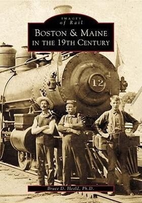 Boston & Maine in the 19th Century als Taschenbuch