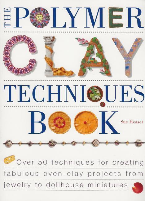 The Polymer Clay Techniques Book als Taschenbuch
