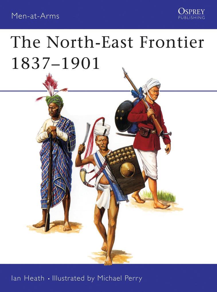 North-east Frontier, 1837-1901 als Taschenbuch