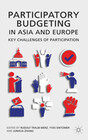 Participatory Budgeting in Asia and Europe: Key Challenges of Participation