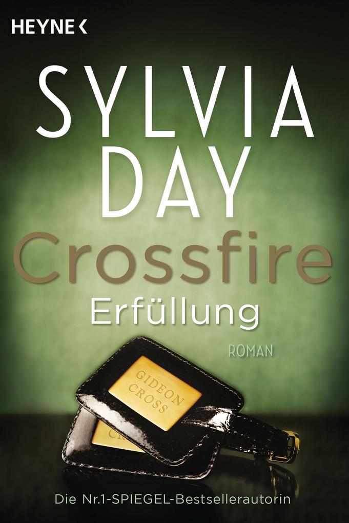 Crossfire 03. Erfüllung als Taschenbuch