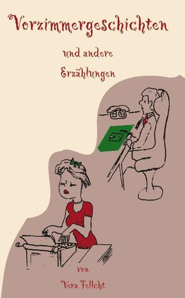 Vorzimmergeschichten als Buch