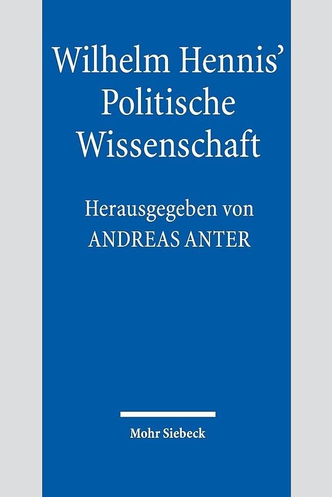Wilhelm Hennis' Politische Wissenschaft als Buch von