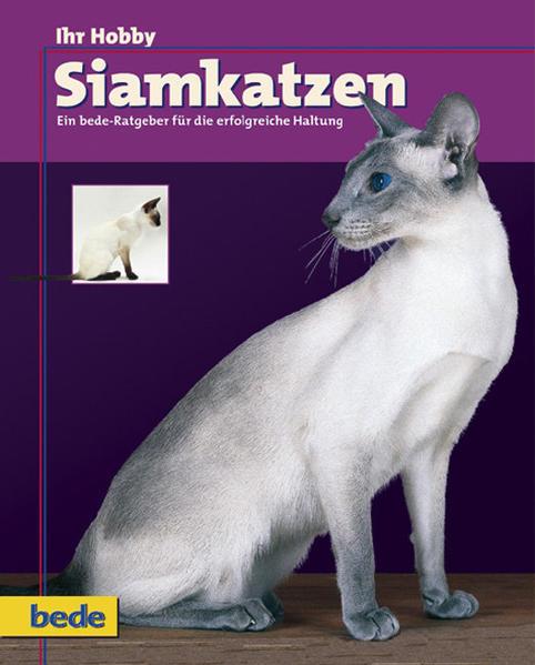 Ihr Hobby Siamkatzen als Buch
