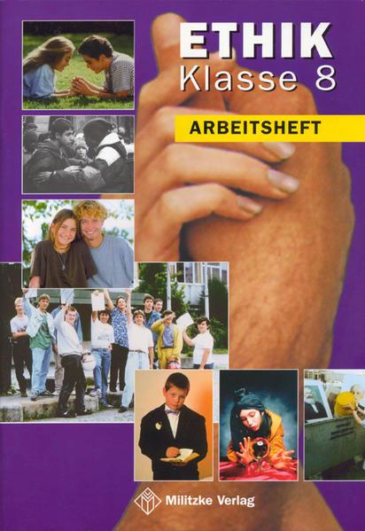 Ethik 8. Arbeitsheft. Sachsen als Buch
