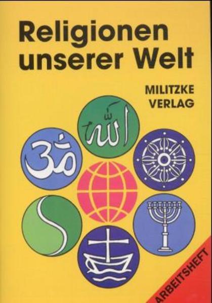 Religionen unserer Welt. Arbeitsheft als Buch
