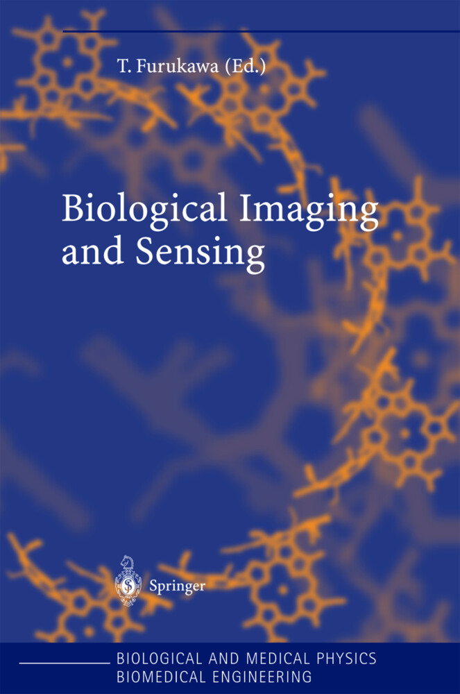 Biological Imaging and Sensing als Buch