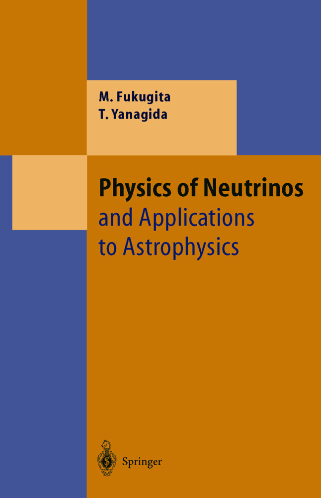 Physics of Neutrinos als Buch