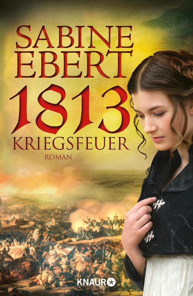 1813 - Kriegsfeuer als Buch