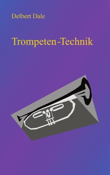 Trompeten Technik als Buch