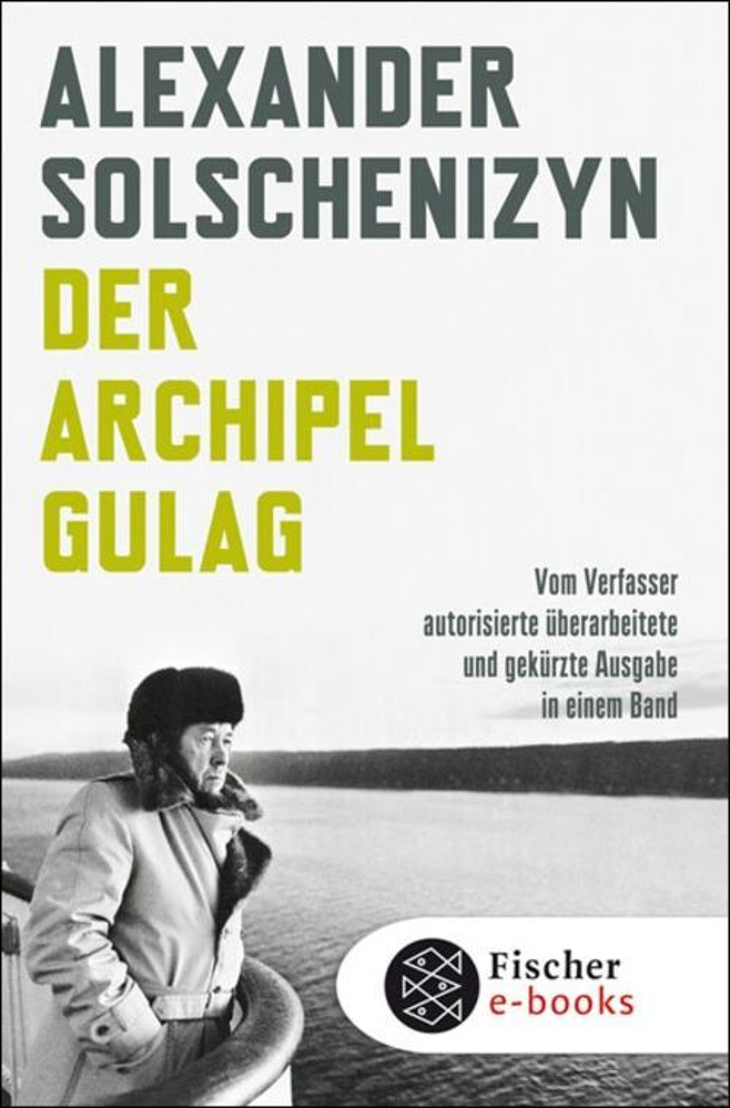 Der Archipel GULAG als eBook von Alexander Solschenizyn