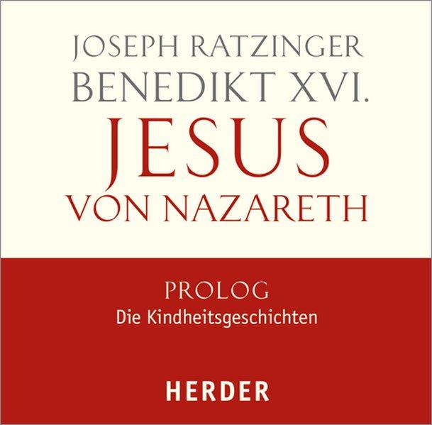 Jesus von Nazareth als Hörbuch CD von Joseph (Benedikt XVI. ) Ratzinger, Benedikt XVI.