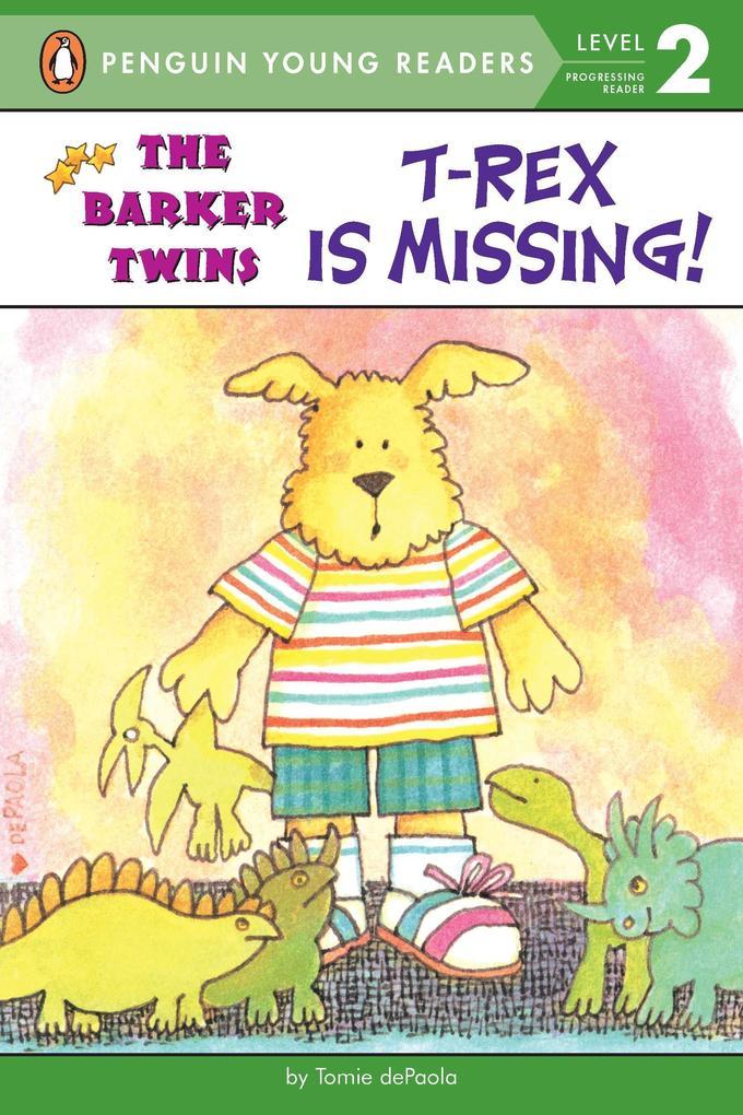 T-Rex Is Missing!: A Barkers Book als Taschenbuch