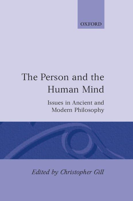 The Person and the Human Mind: Issues in Ancient and Modern Philosophy als Buch