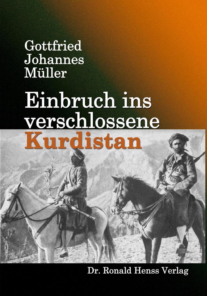 Einbruch ins verschlossene Kurdistan als eBook