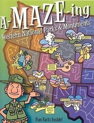 A-Maze-Ing Western National Parks & Monuments als Taschenbuch