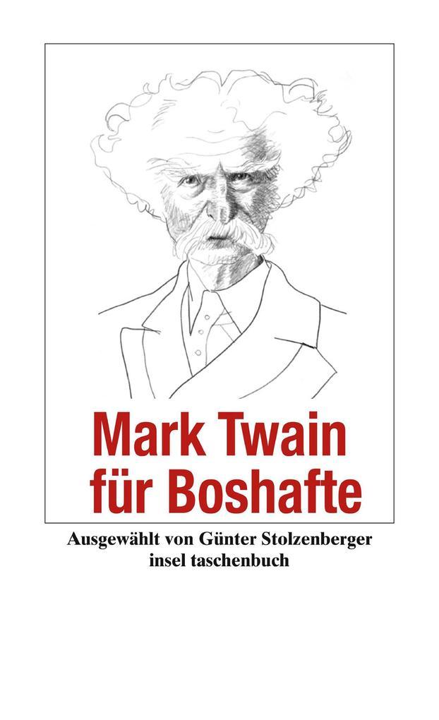 Mark Twain für Boshafte als eBook epub