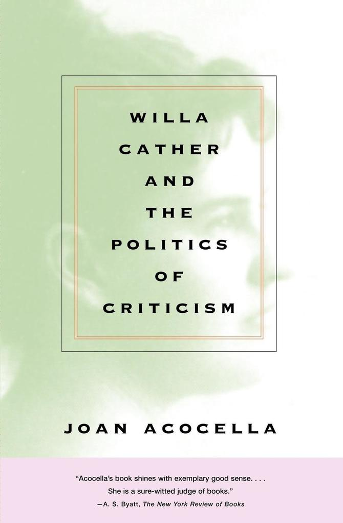 Willa Cather and the Politics of Criticism als Taschenbuch
