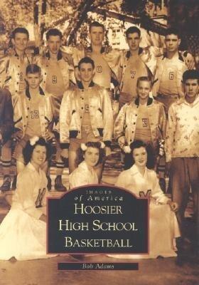 Hoosier High School Basketball als Taschenbuch