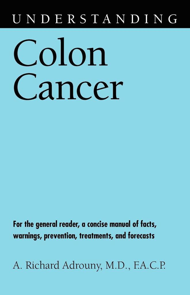 Understanding Colon Cancer als Taschenbuch