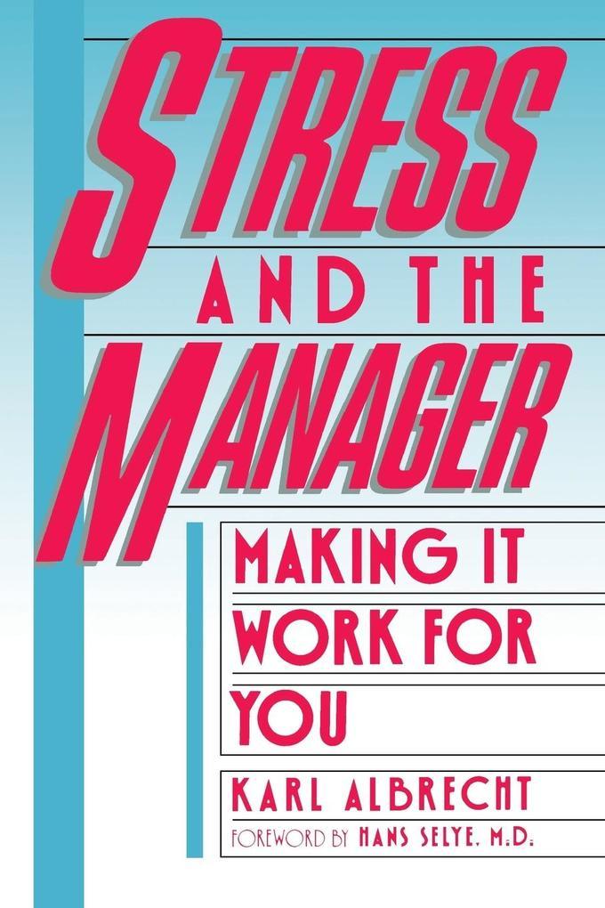 Stress and the Manager als Taschenbuch